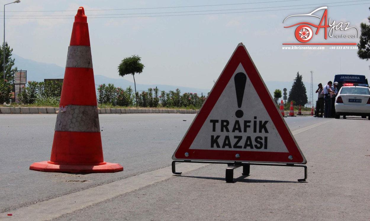 kibris kaza yaparsaniz Kıbrısta Kiralık Araçlarla Kazalar ve Trafik Kuralları